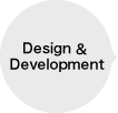 Development & Design